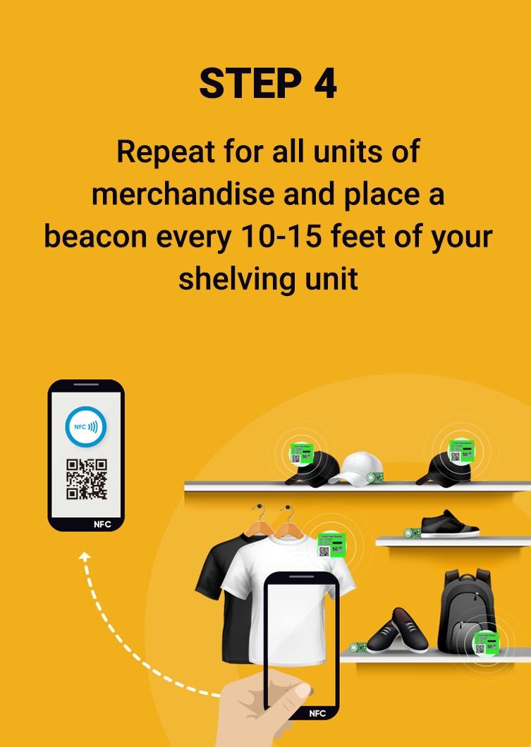 Repeat for all units of merchandise and place a beacon every 10-15 feet of your shelving unit